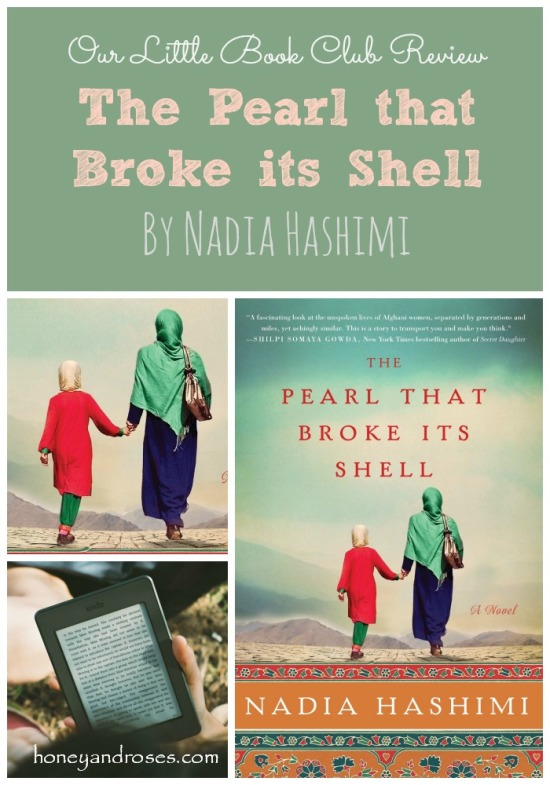 Our Little Book Club Review - The Pearl that Broke its Shell by Nadia Hashimi