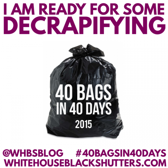 40 Bags in 40 Days 2015 Decluttering Challenge