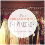 Tips to Organising the Wardrobe